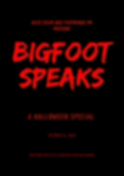 BIGFOOT SPEAKS POSTER