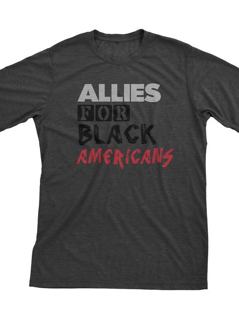 ALLIES FOR BLACK AMERICANS SHIRT DARK GR