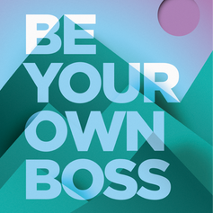 Our Value: Be Your Own Boss