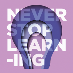 Our Value: Never Stop Learning