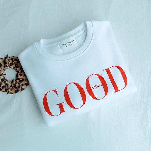 GOOD VIBES Sweatshirt Weiß