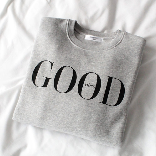 GOOD VIBES Sweatshirt Grau