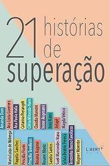 21 Histórias de Superação.jpg