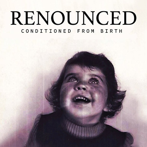 Renounced - Conditioned From Birth [LP - Red w/ Marble]
