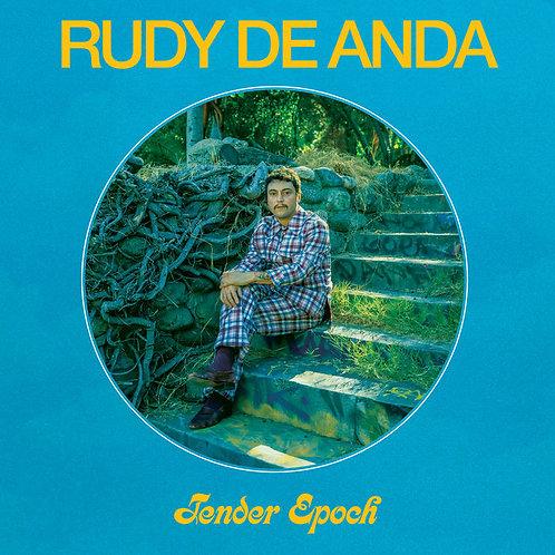 Rudy De Anda - Tender Epoch [LP - Topo Chico Clear]