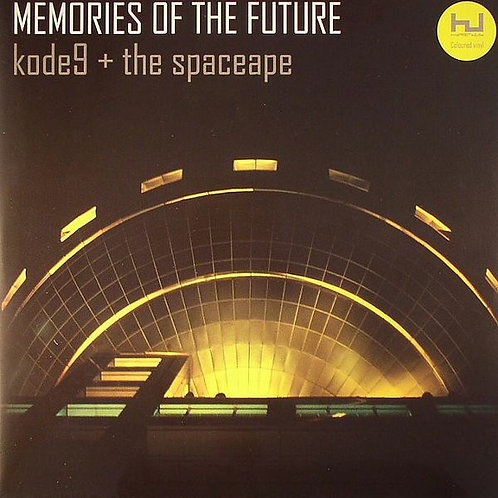Kode9 + The Spaceape* ‎– Memories Of The Future