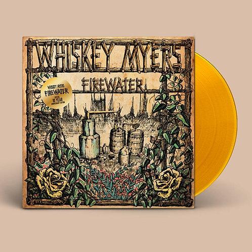 Whiskey Myers - Firewater (10th Anniversary) [LP - Orange]