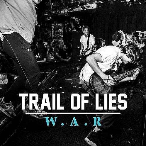 Trail Of Lies - W.A.R. [LP]