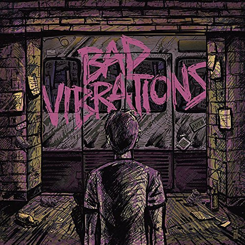"A Day To Remember - ""Bad Vibrations"""