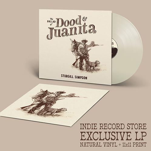 Sturgill Simpson - The Ballad Of Dood And Juanita [LP - Natural + Print]
