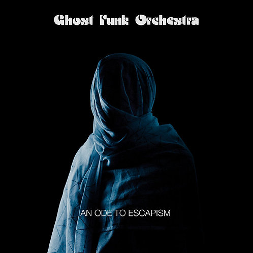 Ghost Funk Orchestra - An Ode To Escapism [LP - Blue/Black Swirl]