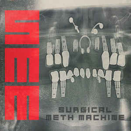 Surgical Meth Machine - Self-titled