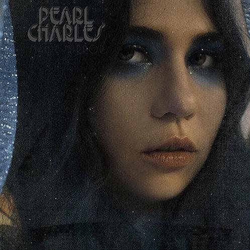 PEARL CHARLES - MAGIC MIRROR (SIGNED)
