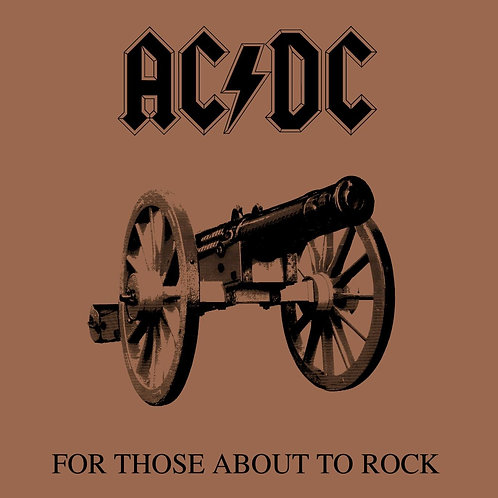AC/DC - For Those About to Rock (We Salute You) [LP]