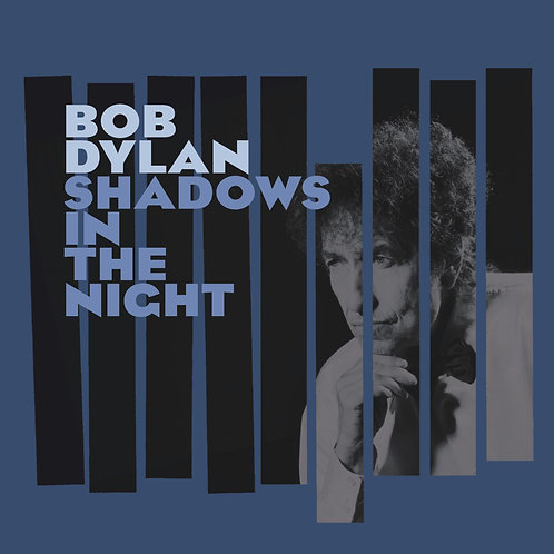 Bob Dylan - Shadows In The Night [LP]