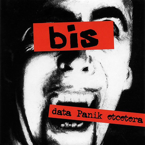 Bis – Data Panik Etcetera