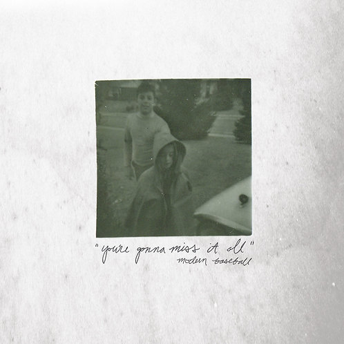 """Modern Baseball - """"You're Gonna Miss It All"""""""