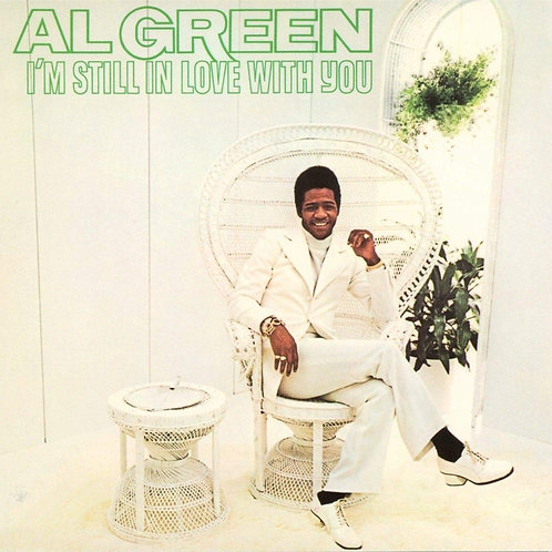 Al Green - I'm Still In Love With You [LP]