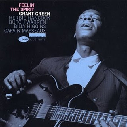 Grant Green - Feelin' The Spirit [LP - 180G]