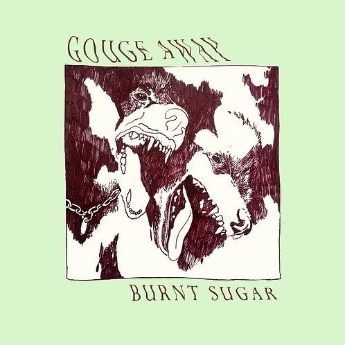 Gouge Away - Burnt Sugar [LP - Green]