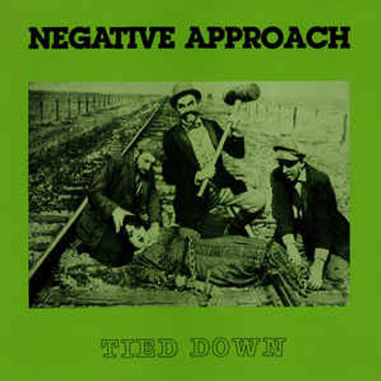 Negative Approach - Tied Down [LP - Colored Vinyl]