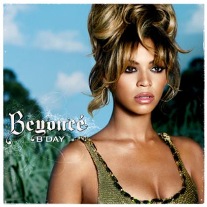 """Beyonce - """"B'Day"""""""