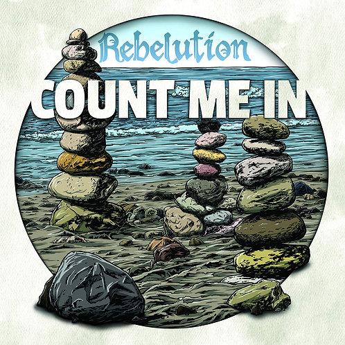Rebelution - Count Me In [LP]
