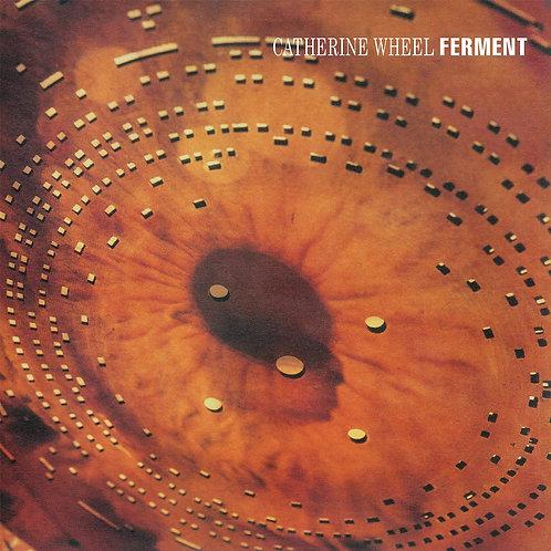 Catherine Wheel - Ferment [180G LP]