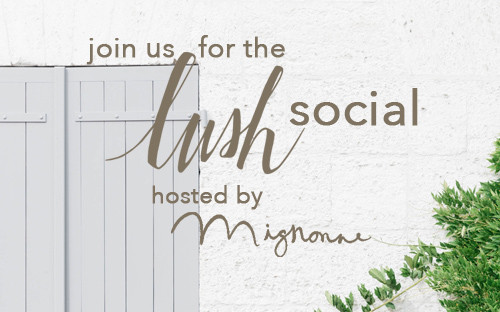 LUSH Social, hosted by Mignonne!