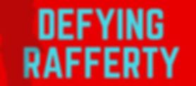Defying Rafferty.jpg