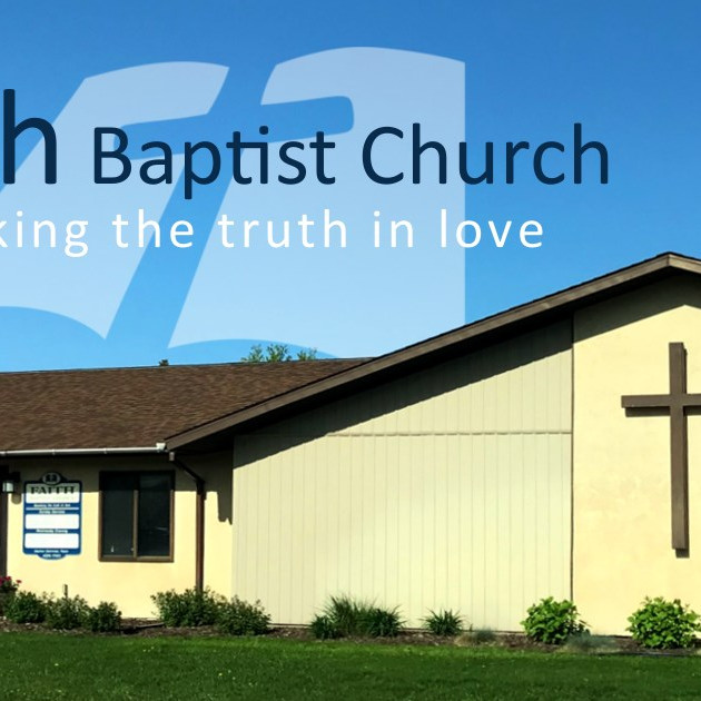 Faith Baptist Church - Wisconsin Rapids