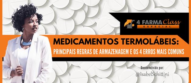 Medicamentos Termolábeis: Principais Regras de Armazenagem e os 4 Erros Mais Comuns