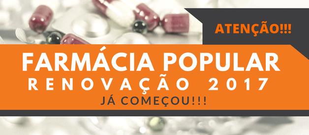 Renovação do Programa Aqui Tem Farmácia Popular 2017