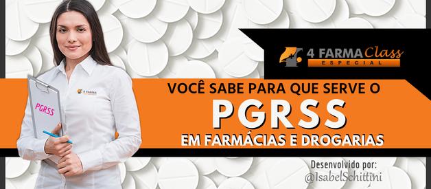 Para Que Serve o PGRSS em Farmácias e Drogarias?