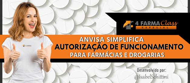 Anvisa Simplifica Autorização de Funcionamento para Farmácias e Drogarias