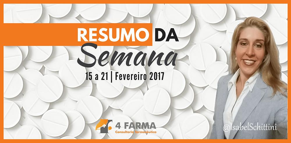 Confira as publicações da Anvisa | 08 a 14/02/2017| Isabel Schittini | 4Farma
