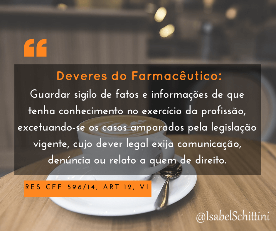 Isabel-Schittini-4Farma-blog-Código de Ética Farmacêutica-Deveres-Inciso-VI