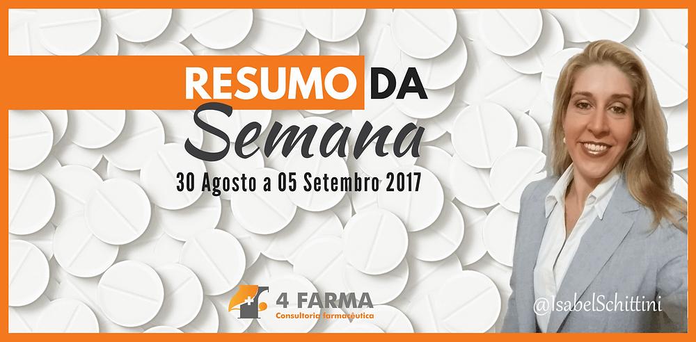 Confira as publicações da Anvisa | 30/08 a 05/09/2017| Isabel Schittini | 4Farma