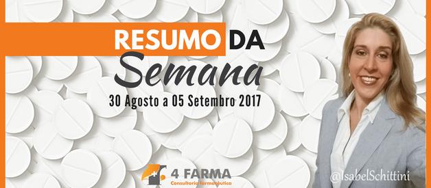 Resumo da Semana | 30 de agosto a 05 setembro 2017