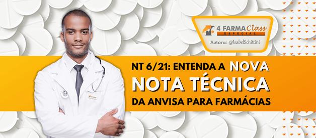 NT 6/21: Entenda a Nova Nota Técnica da Anvisa para Farmácias