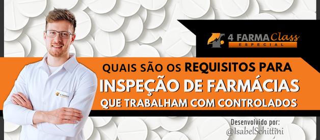 Requisitos para Inspeção de Farmácias que Trabalham com Controlados