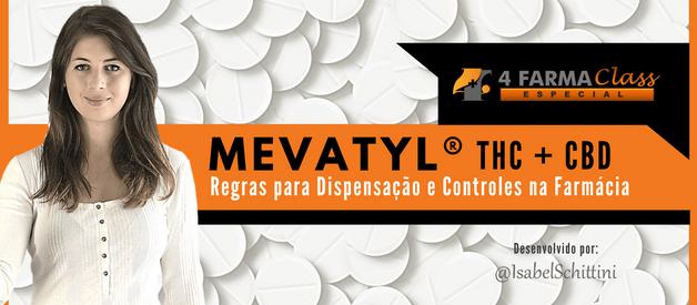 Novo Medicamento Mevatyl: Regras para Dispensação e Controles na Farmácia