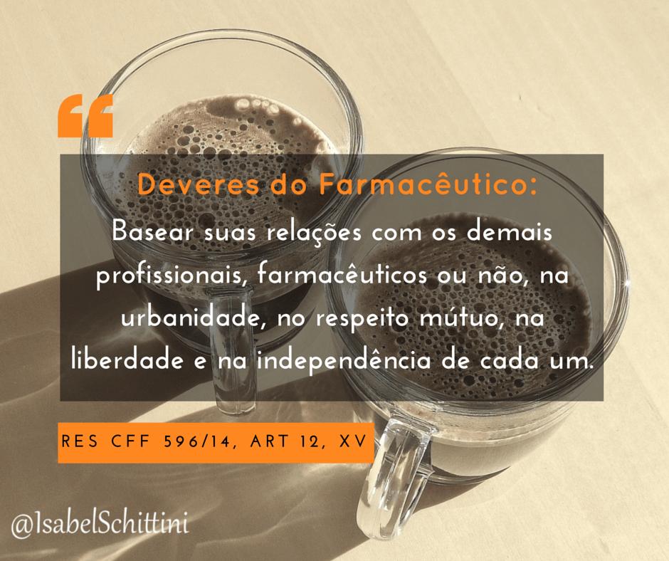 Isabel-Schittini-4farma-blog-Código de Ética Farmacêutica-Deveres-Inciso-XV