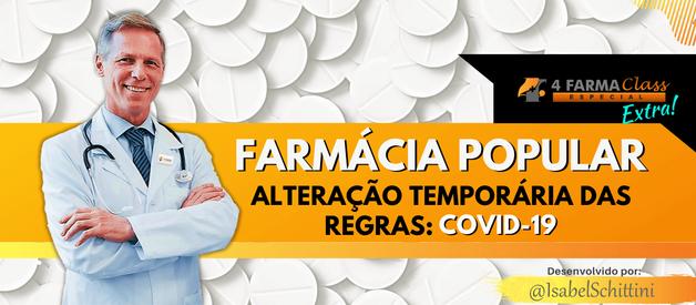 Alteração Temporária das Regras do Programa Farmácia Popular: COVID-19