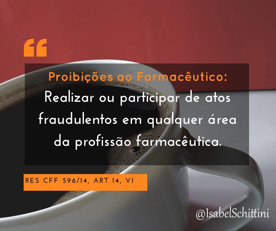 Isabel-schittini-Código de Ética Farmacêutica-Proibições-Inciso-VI