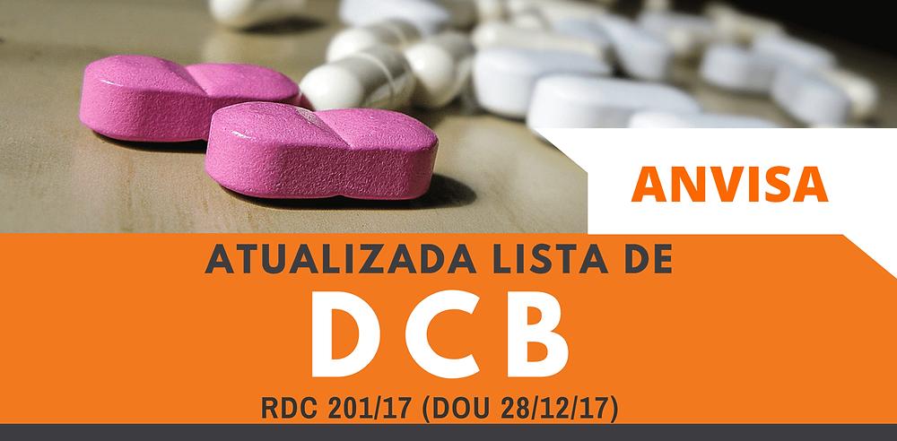 Lista de DCB Atualizada RDC 201/2017  | Isabel Schittini | 4Farma Consultoria