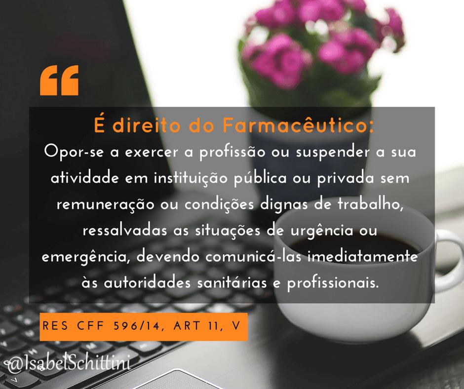 Isabel-schittini-Código de Ética Farmacêutica-Direitos-Inciso-VI