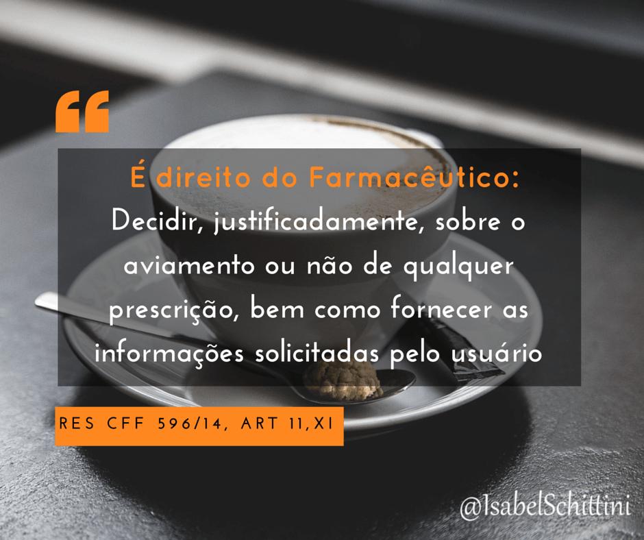 Isabel-schittini-Código de Ética Farmacêutica-Direitos-Inciso-XI