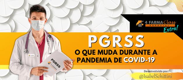 PGRSS: O que Muda Durante a Pandemia de COVID-19