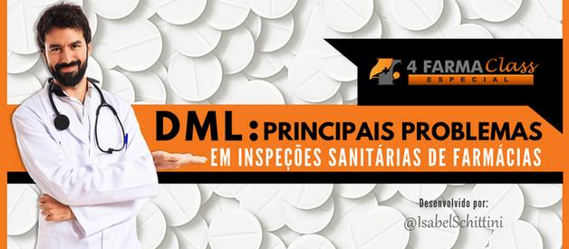 DML: Principais Problemas em Inspeções Sanitárias em Farmácias